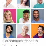 Adult Orthodontics: Why, How, Where and Who